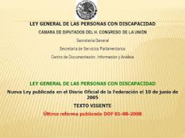 la Ley General de las Personas con Discapacidad,