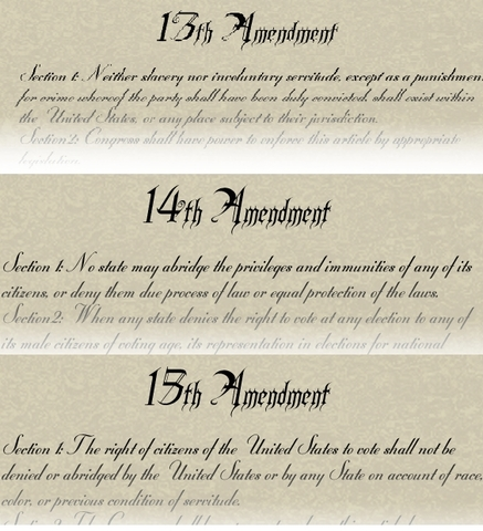 3 Reconstruction Amendments