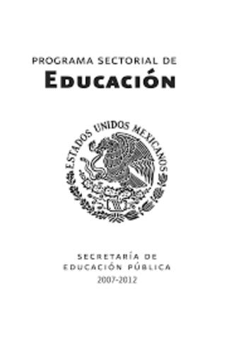 PROGRAMA SECTORIAL DE EDUCACIÓN  2007-2012