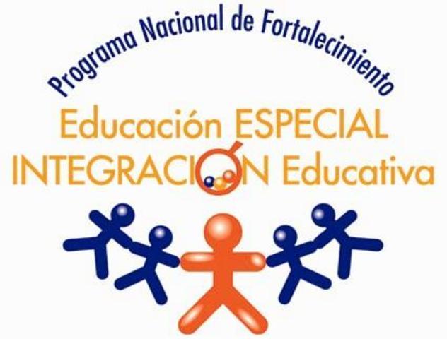ROGRAMA  NACIONAL DE FORTALECIMIENTO DE LA EDUCACIÓN ESPECIAL Y DE LA INTEGRACIÓN EDUCATIVA