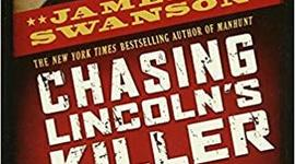 """Chasing Lincoln's Killer"", by James Swanson Timeline"
