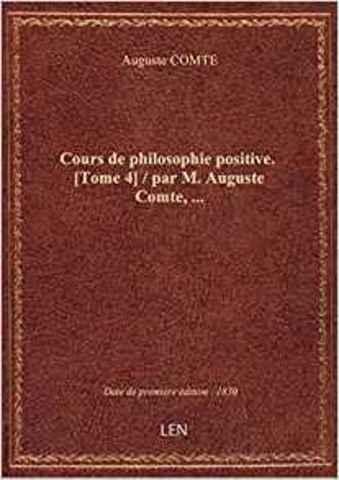 Cours de philosophie positive (4to tomo)