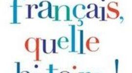 La langue française timeline