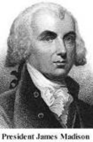 James Madison / War of 1812