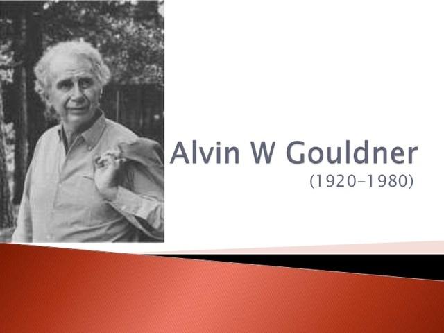 Alvin gouldner