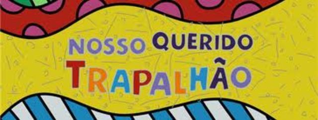 NOSSO QUERIDO TRAPALHÃO