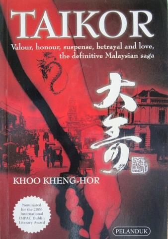 NOVEL: TAIKOR by Khoo Kheng-Hor