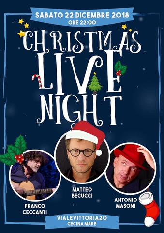 Christmas Night Live @Marina di Cecina
