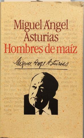 Escribio HOMBRES DE MAÍZ