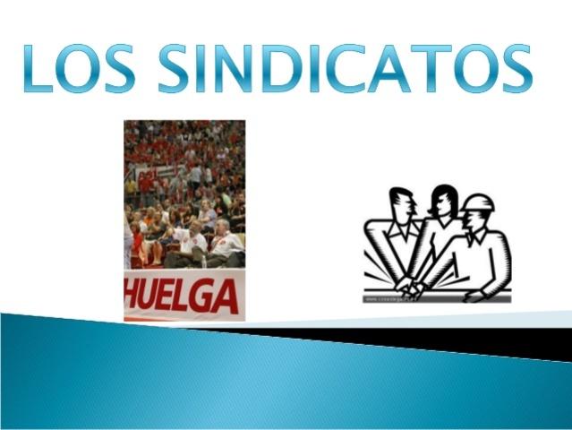 Sindicatos Obreros.