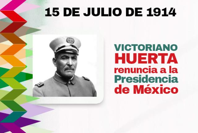 Huerta renuncia a la presidencia y huye del país