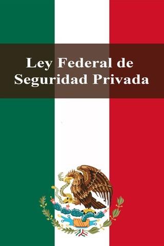 Reforma a la ley federal de seguridad privada