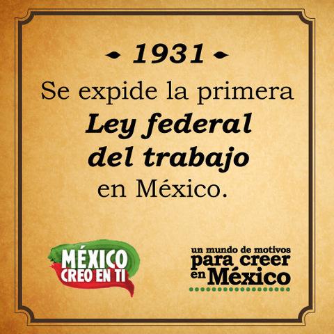 (1931) Ley Federal del Trabajo