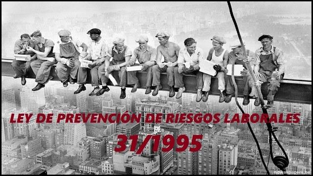 (1995) La Ley de Prevención de Riesgos Laborales