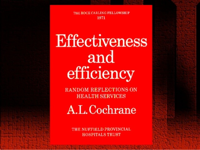Cochrane publica Effectiveness and Efficiency,