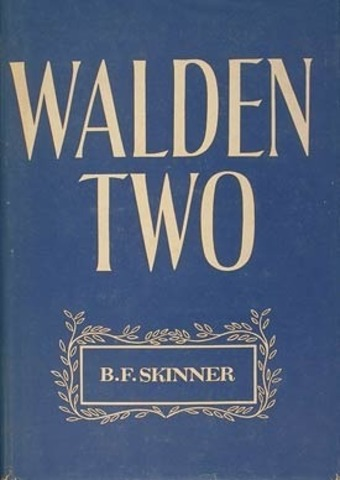 """Walden two"""