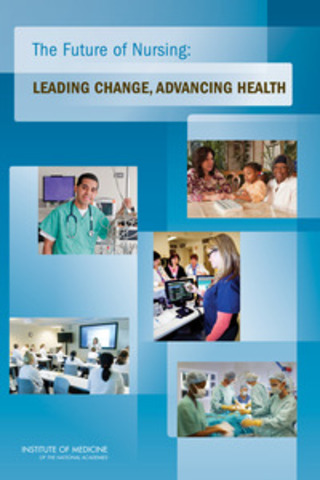 El informe del IOM The Future of Nursing: Leading Change