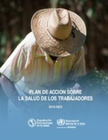 2007 Plan Global de Acción sobre Salud de los Trabajadores