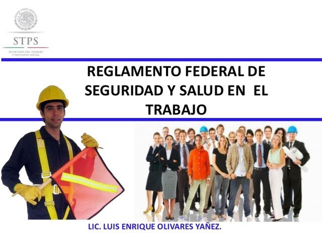 2014 Reglamento Interior y el Reglamento Federal de Seguridad y Salud en el Trabajo