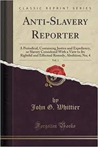 John Greenleaf Whittier publishes Justice and Expediency in which he calls for the abolition of slavery