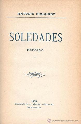 """""""Soledades"""" compuesta entre 1899 y 1902"""