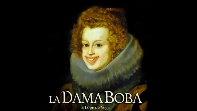LA DAMA BOBA 1613