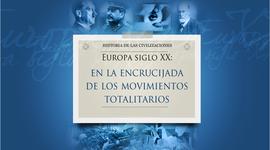 Europa Siglo XX En la Encrucijada de los Movimientos Totalitarios timeline