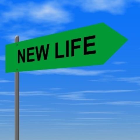 A New Life.