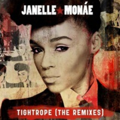 Tightrope by Janelle Monae