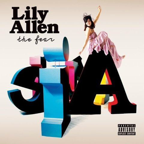 The Fear by Lily Allen