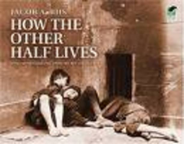 How the Other Half Lives: Studies of Tenements in New York