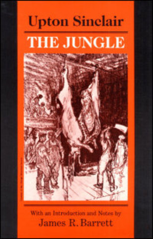 """""""The Jungle"""" by Upton Sinclair"""