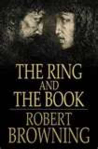 Robert Browning published The Ring and the Book.