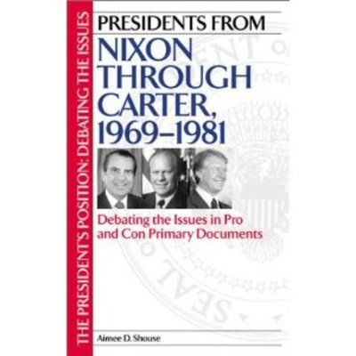 THE NIXON, FORD, CARTER YEARS (1969-1981) timeline