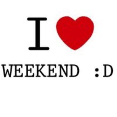 I love the weekends! timeline