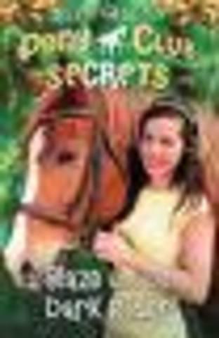 Pony Club Secrets Blaze and the Dark Rider
