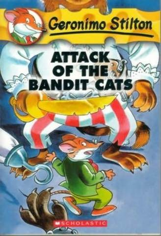 Geronimo Stilton Attack of the bandlt cats
