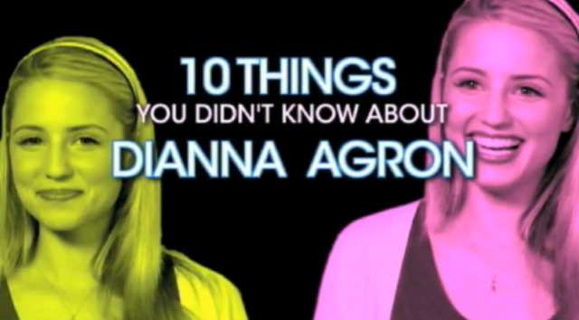 10 Things You Don't Know About GLEE's Dianna Agron!