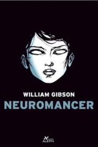 """El novelista William Gibson publica """"Neuromante"""", y define la palabra""""ciberespacio""""."""