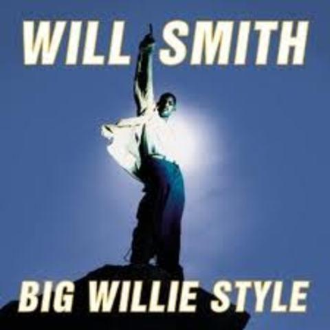 """BIG WILLIE STYLE"""