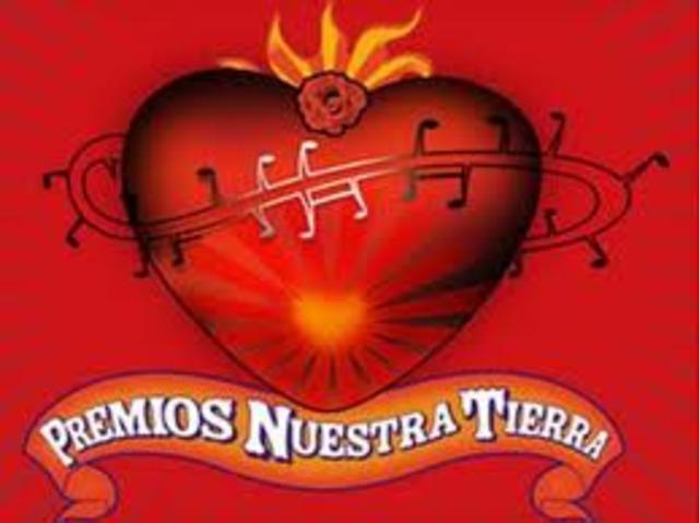 """NOMINATED TO THE """"PREMIOS NUESTRA TIERRA"""""""
