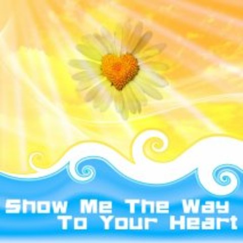 Show Me The Way To Your Heart - single (2011)