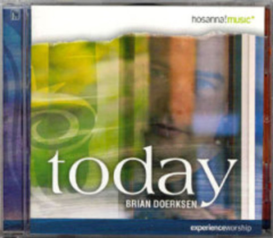 Today - Brian Doerksen (2004)