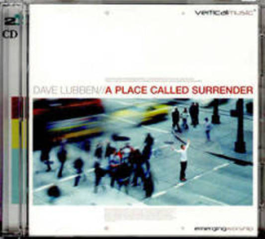 A Place Called Surrender - Dave Lubben (2003)