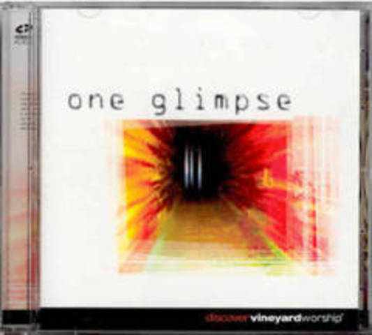 One Glimpse - Vineyard Music New Zealand (2003)