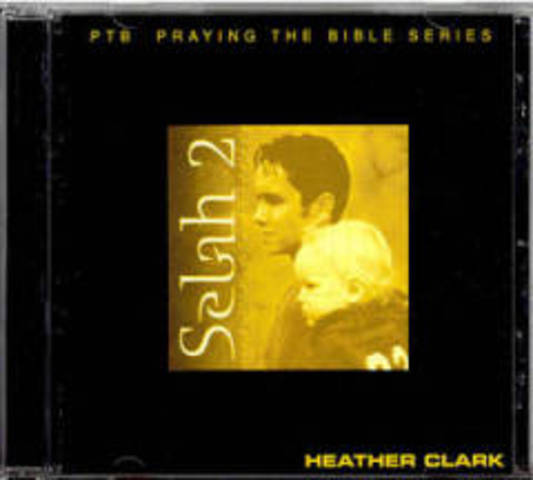 Selah 2 - Like Men Who Dreamed - Heather Clark (2002)