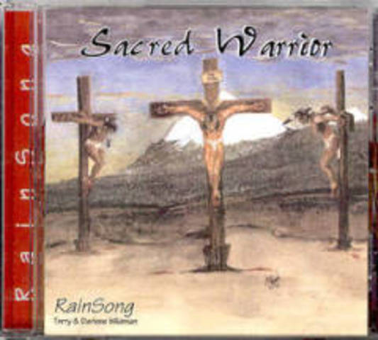 Sacred Warrior - Terry & Darlene Wildman (2002)