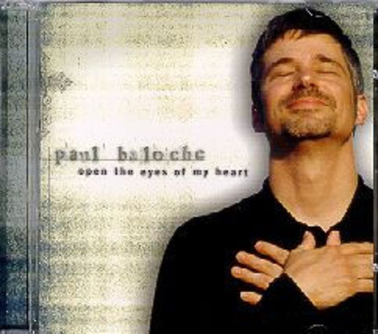 Open The Eyes Of My Heart - Paul Baloche (2000)