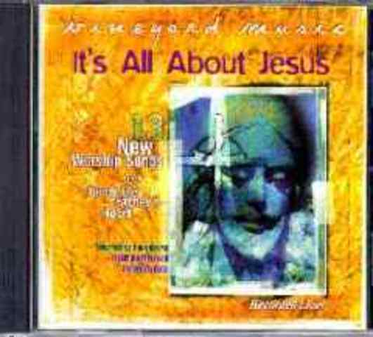 It's All About Jesus - Scott Underwood & Danny Daniels (1999)
