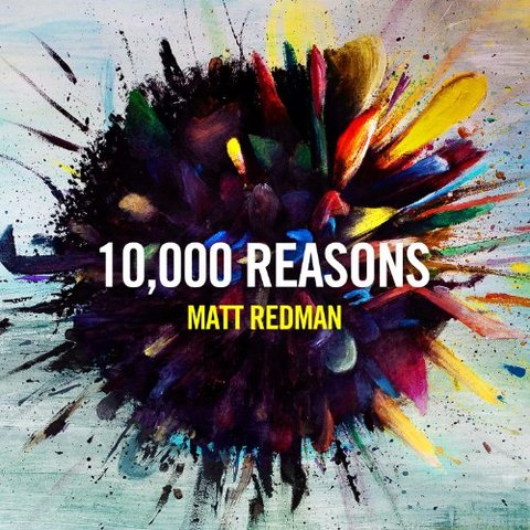 10,000 Reasons - Matt Redman (2011)